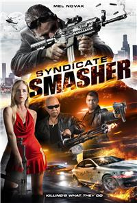 Syndicate Smasher (2018) 1080p Poster