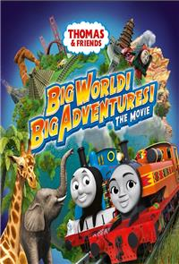 Thomas & Friends: Big World! Big Adventures! The Movie (2018) 1080p Poster