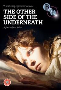 The Other Side of the Underneath (1972) Poster