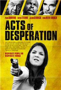 Acts of Desperation (2018) 1080p Poster