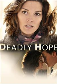 Deadly Hope (2012) 1080p Poster