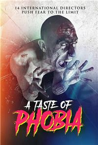 A Taste of Phobia (2018) 1080p Poster