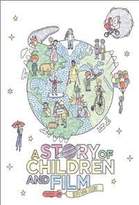 A Story of Children and Film (2013) 1080p Poster