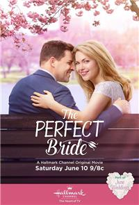 The Perfect Bride (2017) 1080p Poster