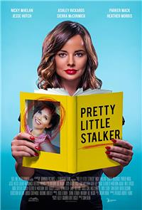 Pretty Little Stalker (2018) Poster
