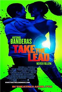 Take the Lead (2006) 1080p Poster