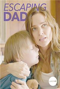 Escaping Dad (2017) 1080p Poster