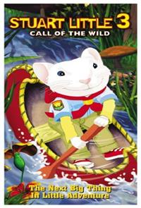 Stuart Little 3: Call of the Wild (2005) 1080p Poster