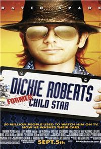 Dickie Roberts: Former Child Star (2003) 1080p Poster