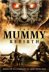 The Mummy: Rebirth (2019) Poster