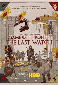 Game of Thrones: The Last Watch (2019) poster