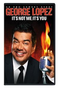 George Lopez: It's Not Me, It's You (2012) 1080p poster