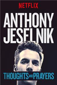 Anthony Jeselnik: Thoughts and Prayers (2015) 1080p poster
