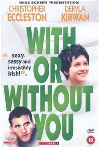 With or Without You (1999) 1080p poster
