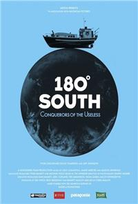 180° South: Conquerors of the Useless (2010) poster