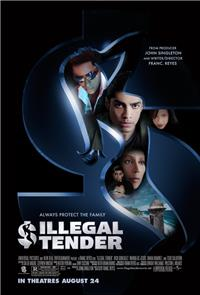 Illegal Tender (2007) 1080p Poster