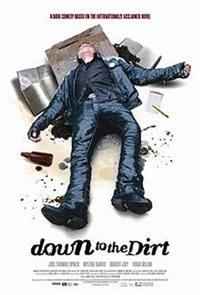 Down to the Dirt (2008) 1080p poster