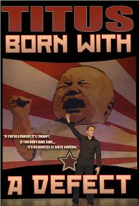 Christopher Titus: Born With A Defect (2016) 1080p poster