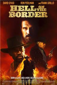 Hell on the Border (2019) Poster