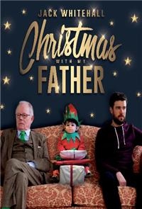 Jack Whitehall: Christmas with my Father (2019) Poster
