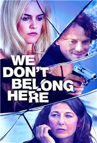 We Don't Belong Here (2017) 1080p Poster