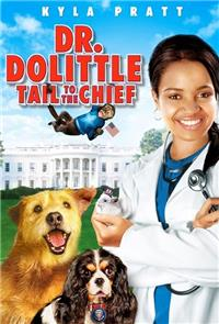 Dr. Dolittle: Tail to the Chief (2008) 1080p Poster