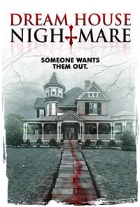 Dream House Nightmare (2017) 1080p Poster