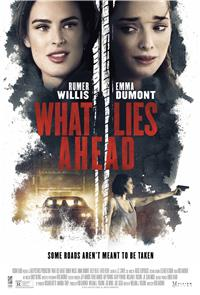 What Lies Ahead (2019) 1080p Poster