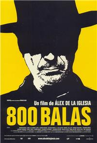 800 Bullets (2002) 1080p Poster