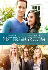 Sisters of the Groom (2017) 1080p Poster