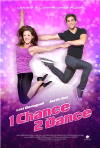 1 Chance 2 Dance (2014) 1080p Poster