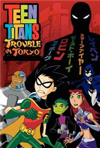 Teen Titans: Trouble in Tokyo (2006) 1080p Poster