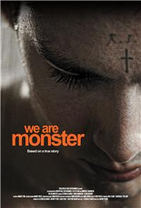 We Are Monster (2014) 1080p Poster