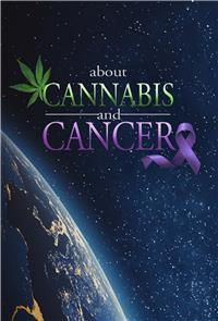 About Cannabis and Cancer (2019) 1080p Poster