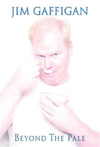 Jim Gaffigan: Beyond the Pale (2006) 1080p Poster