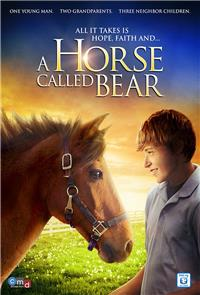 A Horse Called Bear (2015) 1080p poster