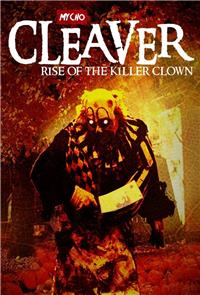 Cleaver: Rise of the Killer Clown (2015) 1080p poster