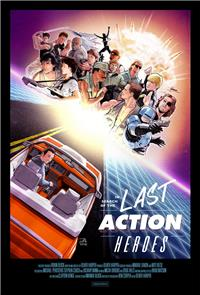 In Search of the Last Action Heroes (2019) poster