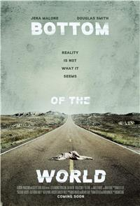 Bottom of the World (2017) 1080p poster