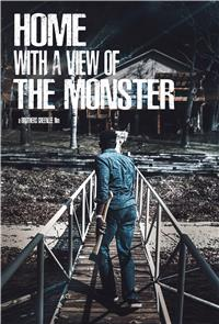 Home with a View of the Monster (2019) poster