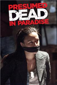Presumed Dead In Paradise (2014) 1080p Poster