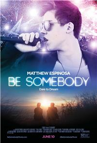 Be Somebody (2016) 1080p poster