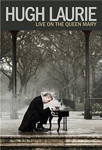 Hugh Laurie - Live on the Queen Mary (2013) 1080p poster