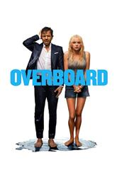 Overboard (2018) bluray Poster