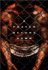 A Prayer Before Dawn (2017) Poster