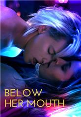 Below Her Mouth (2016) Poster