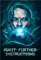 Await Further Instructions (2018) 1080p bluray Poster