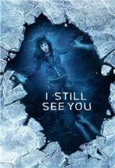 I Still See You (2018) bluray Poster