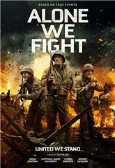 Alone We Fight (2018) bluray Poster