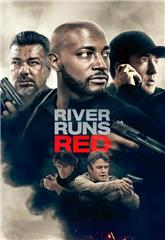 River Runs Red (2018) 1080p bluray Poster